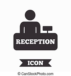 Reception sign icon. Hotel registration table. - Reception...
