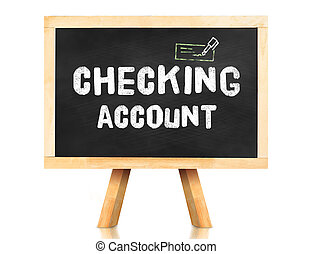 Checking Account word on blackboard with easel isolated on...