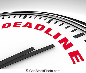 Deadline - Word on Clock - White clock with the word...