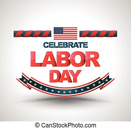 Celebrate labor day banner. Vector illustration. Can use for...