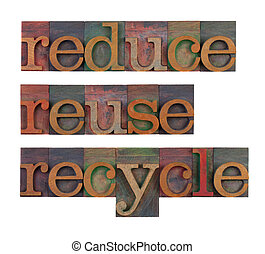 reduce, reuse and recycle - resource conservation - reduce,...