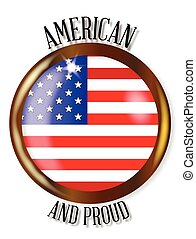 American Proud Flag Button - USA flag button with a gold...