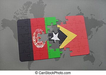 puzzle with the national flag of afghanistan and east timor on a world map background.