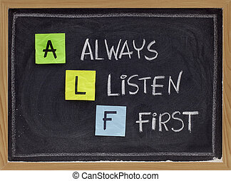 always listen first - ALF acronym - ALF acronym always...