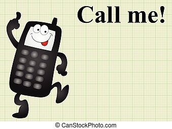 Mobile telephone call me - Comical mobile telephone and call...