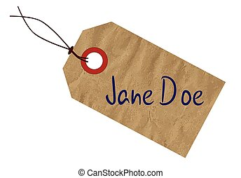 Jane Doe Tag - A Jane Doe brown paper tag over a white...