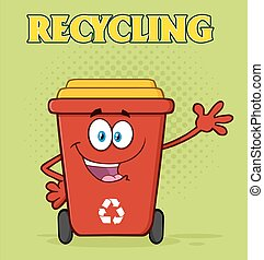 Red Recycle Bin With Text Recycling - Happy Red Recycle Bin...