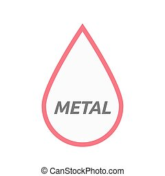 Isolated line art blood drop icon with    the text METAL