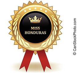 Miss Honduras Award - Gold miss Honduras winning award...