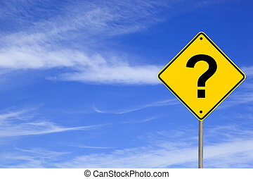 Question Mark Road Sign - Question mark road sign over...