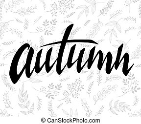 vector illustration of hand lettering label - autumn - with doodle brunches and leaves