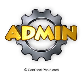 the word admin and gear wheel - 3d rendering