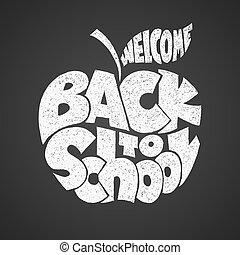 Back to school. Chalk lettering inscribed in the apple shape...