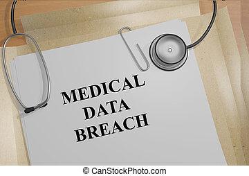 Medical Data Breach - medical concept - 3D illustration of...