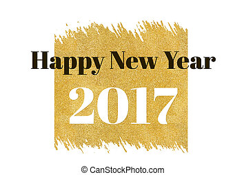 Happy new year 2017 word on gold rectangle glitter on white...