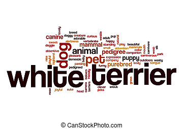 White terrier word cloud concept - White terrier word cloud