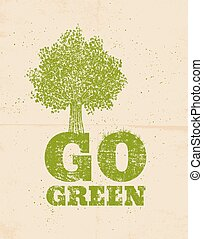 Go green - Vector vintage poster go green