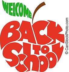 Back to school. Lettering inscribed in the apple shape -...