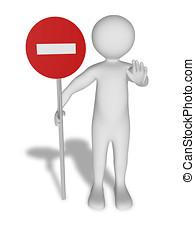 Forbidden man - A man is holding a forbidden signal