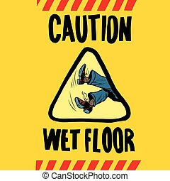 caution wet floor feet men, pop art retro vector...