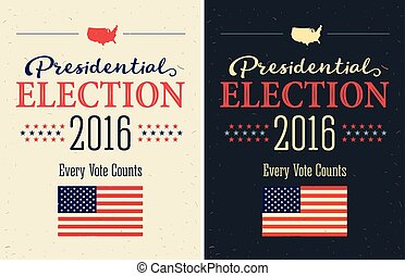 Presidential Election 2016 Posters set Vintage style design...