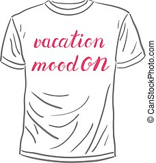 Vacation mood on lettering. - Vacation mood on. Brush hand...