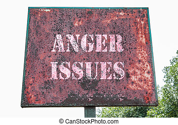 Anger issues text message on sign board at public place
