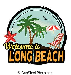 Welcome to Long Beach stamp - Welcome to Long Beach concept...