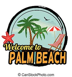 Welcome to Palm Beach stamp - Welcome to Palm Beach concept...