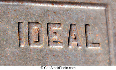 Ideal Letters - Letters spelling Ideal, are weathered and...