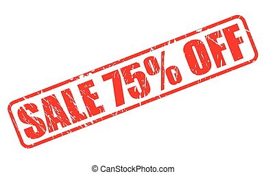 SALE 75 PERCENT OFF red stamp text on white
