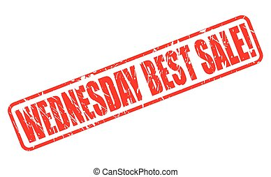 WEDNESDAY BEST SALE red stamp text on white