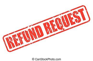 REFUND REQUEST red stamp text on white
