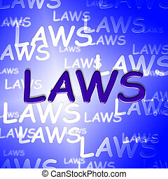 Law Words Means Statutes Rule And Lawyer - Law Words Showing...