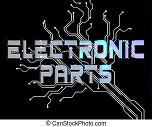 Electronic Parts Indicates Technician Processors And...