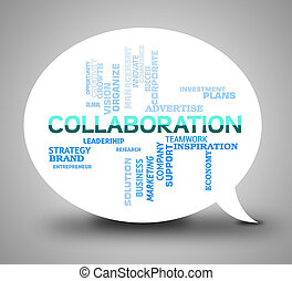 Collaboration Bubble Indicates Team Together And Networking