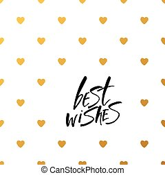Best wishes - vector hand draw lettering quote. - BEST...