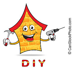 Diy House Means Do It Yourself And Building - Diy House...