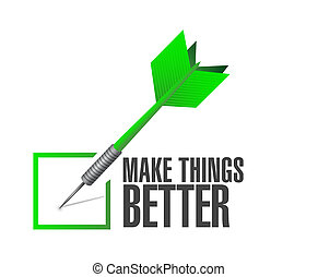 Make Things Better check dart sign concept illustration...