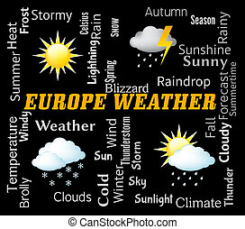 Europe Weather Shows Meteorological Forecasts And...