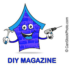 Diy Magazine Indicates Do It Yourself And Building - Diy...