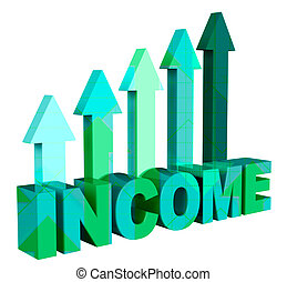 Income Arrows Represents Revenues Earning And Revenue 3d...