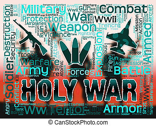 Holy War Shows Military Action And Battles - Holy War...
