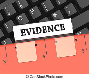 Evidence File Means Forensic Facts And Folders 3d Rendering...