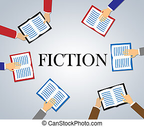 Fiction Books Represents Creative Writing And Education -...