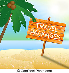 Travel Packages Indicates Go On Leave And Arranged - Travel...
