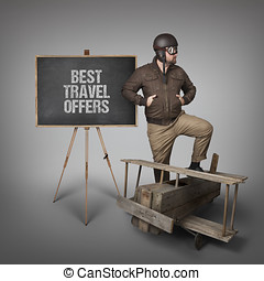 Best travel offers text on blackboard with businessman pilot outfit