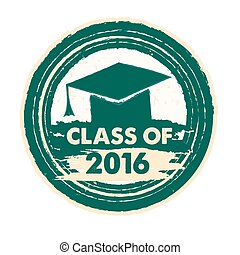 class of 2016 with graduate cap, ve - class of 2016 text...