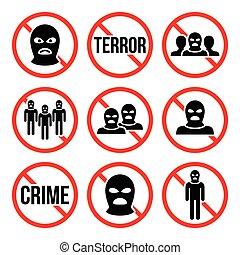 Stop terrorism, no crime, no terror - Stop extremism, no...