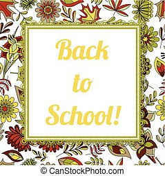 Back to school background with frame - Vector back to school...